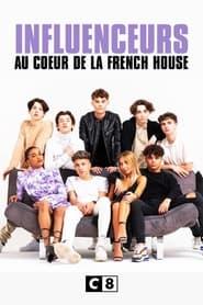 Influenceurs : au coeur de la French House 2021