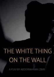 The White Thing On The Wall (2020)