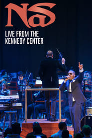 Nas: Live from the Kennedy Center (2018)
