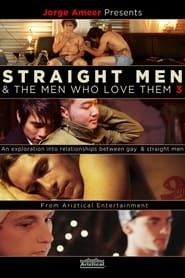 Straight Men & the Men Who Love Them 3 2014