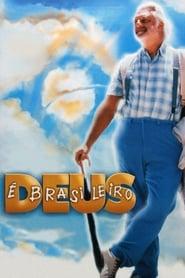 Deus é Brasileiro (2003)