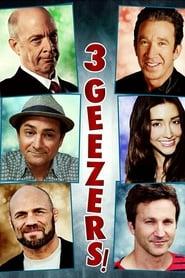 3 Geezers! (2013)