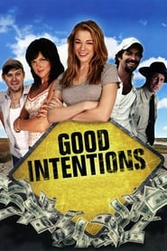 Good Intentions (2010)
