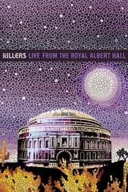 Ver The Killers: Live From The Royal Albert Hall Online HD Español y Latino (2009)