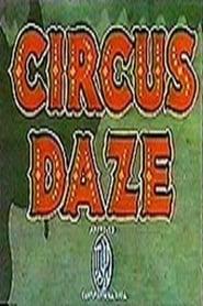 Circus Daze 1937