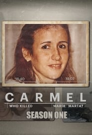 Carmel: Who Killed Maria Marta? - Season 1