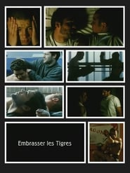 Embrasser les tigres 2004