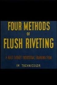 Four Methods of Flush Riveting (1942)