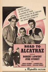 Road to Alcatraz
