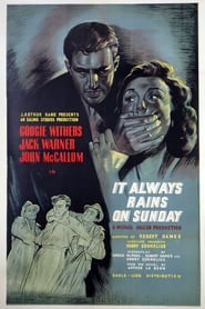 It Always Rains on Sunday (1947)