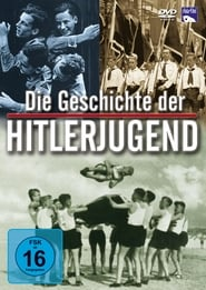 The History of the Hitler Youth en streaming