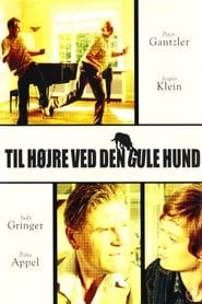 Til højre ved den gule hund (2003)