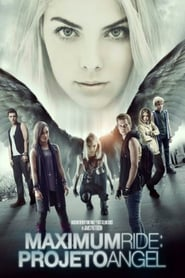 Maximum Ride: Projeto Angel Legendado
