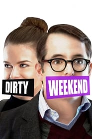 Dirty Weekend [2015]