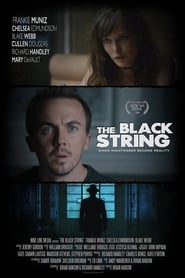 Watch The Black String on Showbox Online