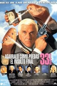 Agárralo como puedas 33 1/3: el insulto final (1994)