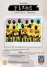Fixed: A Football Comedy (2020)
