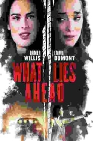 What Lies Ahead (2019)