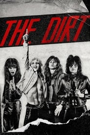 The Dirt – Sie wollten Sex, Drugs & Rock 'n' Roll [2019]