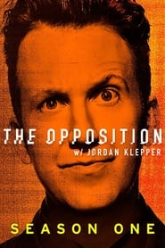 The Opposition with Jordan Klepper Season 1 Poster
