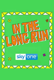 In the Long Run vostfr