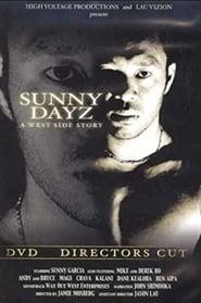 Sunny Garcia: Sunny Dayz: A West Side Story