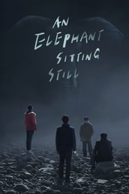 Poster for An Elephant Sitting Still