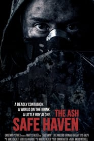 The Ash: Safe Haven [2019]