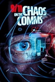 9/11: Chaos on the Comms (2021) torrent