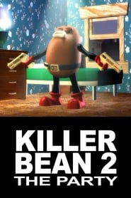 Killer Bean 2: The Party (2000)