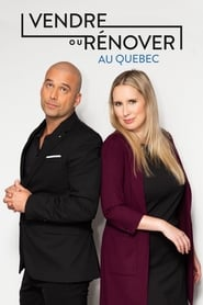 Vendre ou rénover au Québec en streaming