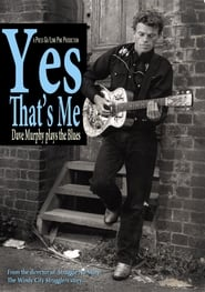 Yes that's Me - Dave Murphy Plays the Blues 2008