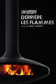 Imbert, derrière les flammes (2021)