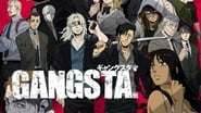 Gangsta. en streaming
