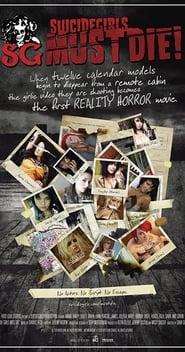 SuicideGirls Must Die! (2010)