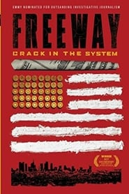 Freeway: Crack in the System (2014)