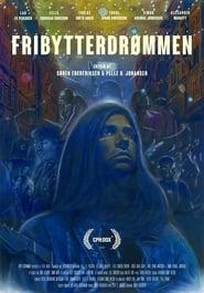 مشاهدة فيلم Fribytterdrømmen مترجم