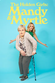 The Holden Girls: Mandy & Myrtle (2021)