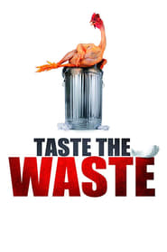 Taste the Waste (2011)