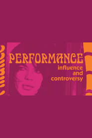 Influence and Controversy: Making 'Performance'