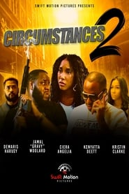 Circumstances 2: The Chase : The Movie | Watch Movies Online