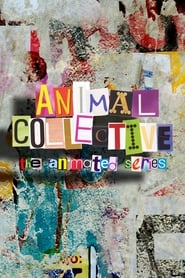 Animal Collective: The Animated Series (2020)
