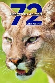 72 animaux dangereux en Amérique latine Saison 1