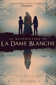 La Malédiction de la Dame Blanche – The Curse of La Llorona