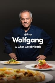 Wolfgang: O Chef Celebridade (2021) Assistir Online