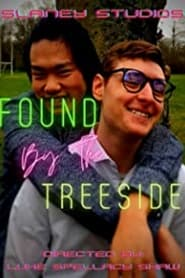 Found by the Treeside (2021)