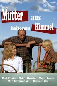 Mutter aus heiterem Himmel