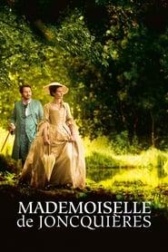 Mademoiselle de Joncquières 2018