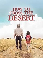 How to Cross the Desert