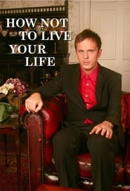 Poster How Not to Live Your Life 2010